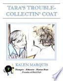 Tara s Trouble Collectin  Coat Book PDF