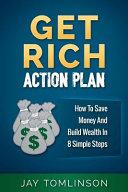 Get Rich Action Plan