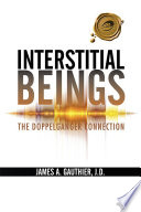 Interstitial Beings