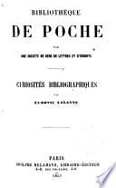 Biblioth  que de poche   Curiosit  s bibliographiques