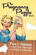 The Pregnancy Puzzle Book