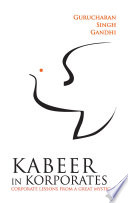 Kabeer In Korporates Corporate Lessons From A Great Mystic