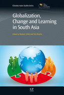 Globalization  Change and Learning in South Asia