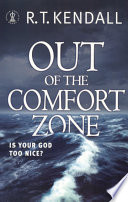 Out of the Comfort Zone  Is Your God Too Nice