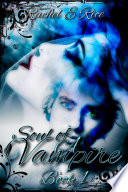 Soul of A Vampire  A Free Vampire  New Adult  Witches  Werewolves New Adult Romance  Book 1
