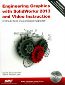 Engineering Graphics with SolidWorks 2013 and Video Instruction