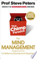 The Chimp Paradox : struggling to make sense of yourself?...