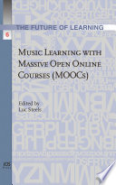 Music Learning with Massive Open Online Courses  MOOCs