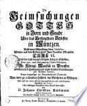 Die Heimsuchungen Gottes in Zorn und Gnade Uber das Hetzogthum Schlesien in M  ntzen