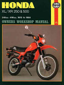 Honda Xl Xr 250 And 500 Owners Workshop Manual