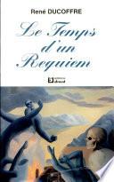 Le Temps d'un Requiem