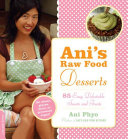 Ani s Raw Food Desserts