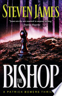 The Bishop  The Bowers Files Book  4
