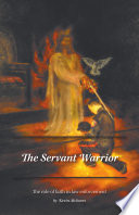 The Servant Warrior