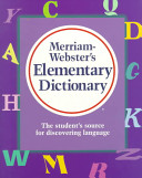 Merriam Webster s Elementary Dictionary