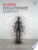 Human Evolutionary Genetics  Second Edition