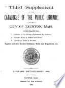 Catalogue of the Public Library of the City of Taunton  Mass