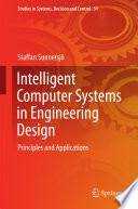 Intelligent Computer Systems in Engineering Design
