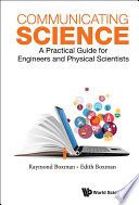 Communicating Science  A Practical Guide For Engineers And Physical Scientists
