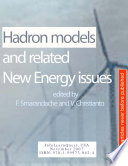 Hadron models and related New Energy issues