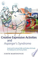 Creative Expressive Activities and Asperger s Syndrome
