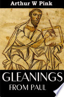 GLEANINGS FROM PAUL