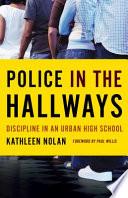 Police in the Hallways