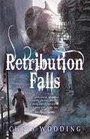 Retribution Falls by Chris Wooding