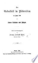 Der Ueberfall in Nidwalden im Jahre 1798 in seinen Ursachen und Folgen. (Anhang.).