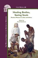 Healing Bodies, Saving Souls Book