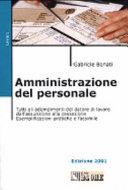 Amministrazione del personale  Tutti gli adempimenti del datore di lavoro dall assunzione alla cessazione  Esemplificazioni pratiche e facsimile