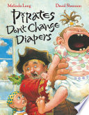 Pirates Don t Change Diapers