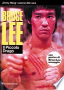 Bruce Lee  il piccolo drago