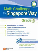 Math Challenge the Singapore Way  Grade 5