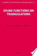 Spline Functions on Triangulations