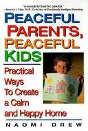 Peaceful Parents  Peaceful Kids