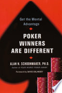 """Poker Winners Are Different : of """"insightful . . . practical..."""