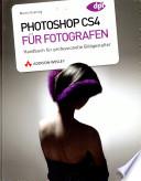 Photoshop CS4 f  r Fotografen