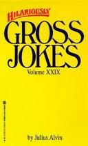 Hilariously Gross Jokes