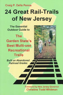 Twenty four Great Rail trails of New Jersey