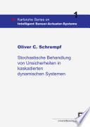 Stochastische Behandlung von Unsicherheiten in kaskadierten dynamischen Systemen
