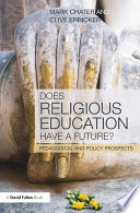 Does Religious Education have a future? Changed Significantly Over The Past Two Decades