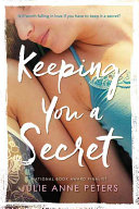 Keeping You a Secret Book Cover