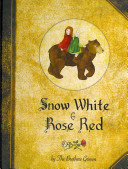 Snow White & Rose Red