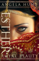 Esther (A Dangerous Beauty Novel Book #1)