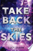 Take Back The Skies : on the island of anglya. she's...