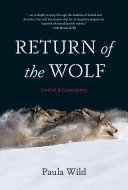Return Of The Wolf : by the early twentieth century, bounties and...