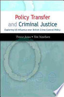 Policy Transfer And Criminal Justice