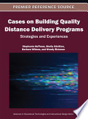 Cases on Building Quality Distance Delivery Programs  Strategies and Experiences