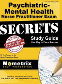 Psychiatric Mental Health Nurse Practitioner Exam Secrets  NP Test Review for the Nurse Practitioner Exam  Study Guide